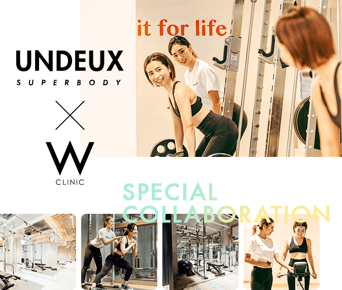UNDEUX × W CLINIC SPECIAL COLLABORATION